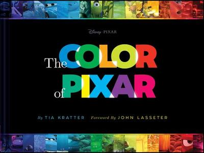 The Color of Pixar: (history of Pixar, Book about Movies