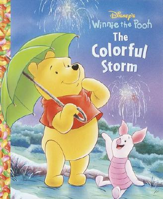 The Colorful Storm - Random House Disney, and Gaines, Isabel, and Disney Press (Creator)