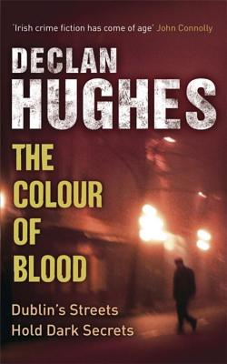 The Colour of Blood - Hughes, Declan