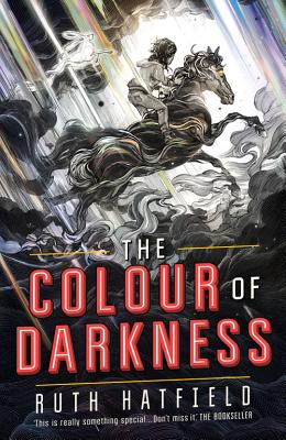 The Colour of Darkness - Hatfield, Ruth
