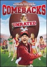 The Comebacks [Unrated] - Tom Brady