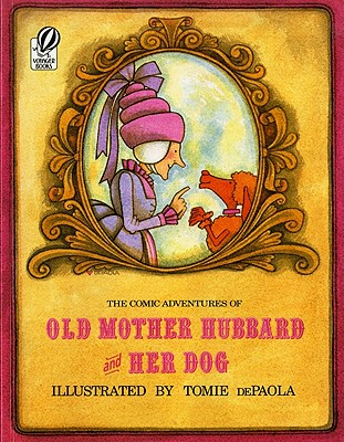 The Comic Adventures of Old Mother Hubbard and Her Dog - Martin, Sarah Catherine
