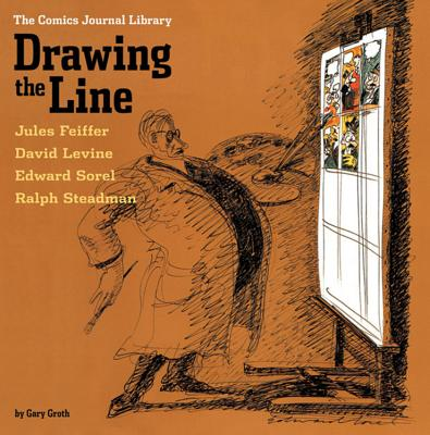 The Comics Journal Library Vol. 4: Drawing the Line - George, Milo (Editor)