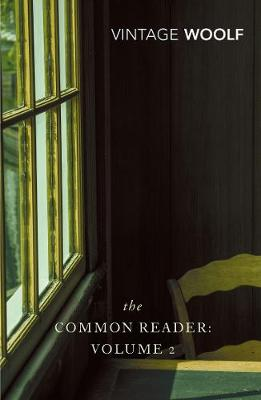 The Common Reader Vol 2 - Woolf