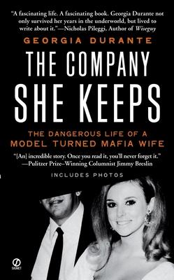 The Company She Keeps - Durante, Georgia