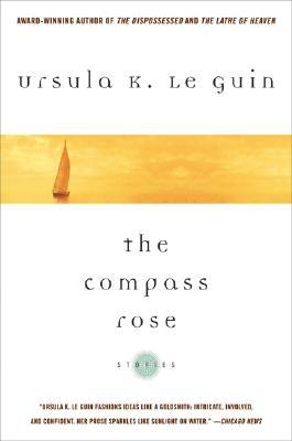 The Compass Rose - Le Guin, Ursula K