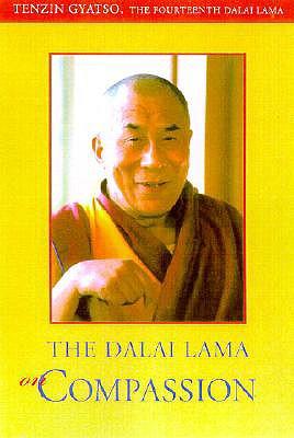 The Compassionate Life - Dalai Lama, and Bstan-'Dzin-Rgy, and His Holiness the Dalai Lama