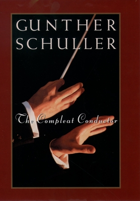 The Compleat Conductor - Schuller, Gunther