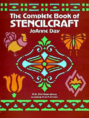 The Complete Book of Stencilcraft - Day, Joanne