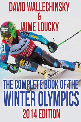 The Complete Book of the Winter Olympics - Wallechinsky, David