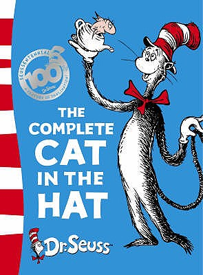 The Complete Cat in the Hat: The Cat in the Hat & the Cat in the Hat Comes Back - Dr. Seuss (Illustrator)