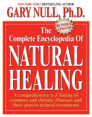 The Complete Encyclopedia of Natural Healing - Null, Gary