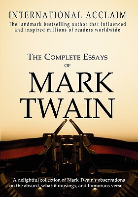 mark twain and essays Read this biographies essay and over 88,000 other research documents mark twain juan samala grace high school 11th grade report mark twain mark twain, which is a.