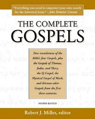 The Complete Gospels - Miller, Robert J (Editor)