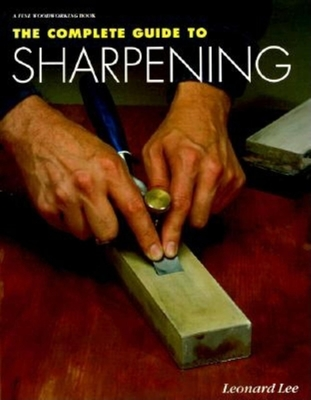 The Complete Guide to Sharpening - Lee, Leonard