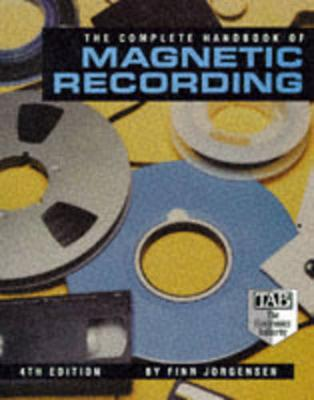 The Complete Handbook of Magnetic Recording - Jorgensen, Finn