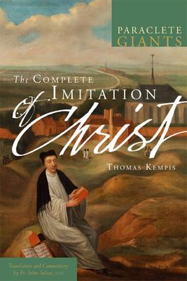 The Complete Imitation of Christ - Julian, John, Father