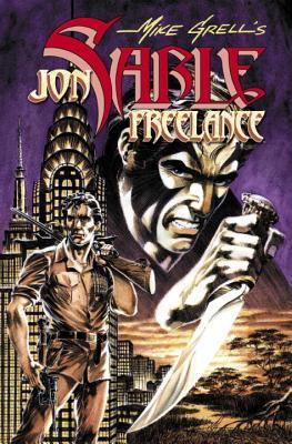 The Complete Jon Sable, Freelance: Volume 4 - Grell, Mike (Illustrator)
