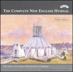 The Complete New English Hymnal, Vol. 15 - Richard Lee (organ); Liverpool Metropolitan Cathedral Choir (choir, chorus)