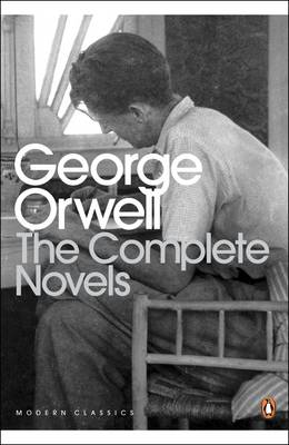 The Complete Novels of George Orwell - Orwell, George