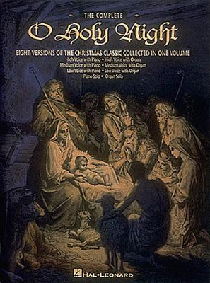 The Complete O Holy Night - Adolphe, Adam (Composer)