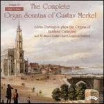 The Complete Organ Sonatas of Gustav Merkel, Vol. 4