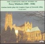 The Complete Organ Works of Percy Whitlock, Vol. 3