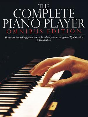 The Complete Piano Player: Omnibus Edition - Baker, Kenneth, S.J