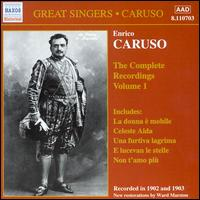 The Complete Recordings, Vol. 1 - Enrico Caruso (tenor)