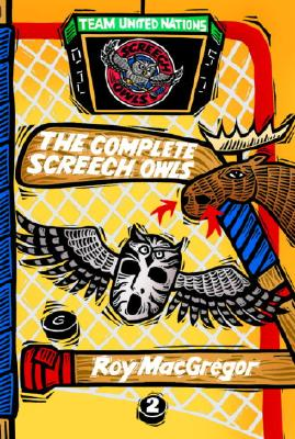 The Complete Screech Owls, Volume 2 - MacGregor, Roy