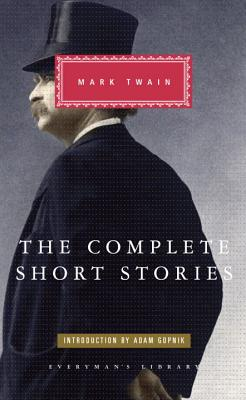 The Complete Short Stories - Twain, Mark