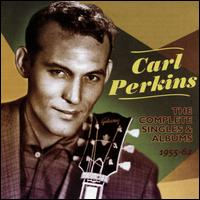 The Complete Singles & Albums 1955-62 - Carl Perkins