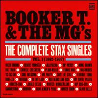 The Complete Stax Singles, Vol. 1: 1962-1967 - Booker T. & the MG's