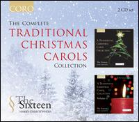 The Complete Traditional Christmas Carols Collection - Andrew Carwood (tenor); David Roy (tenor); Deborah Miles-Johnson (alto); Fiona Clarke (soprano); Francis Steele (bass);...