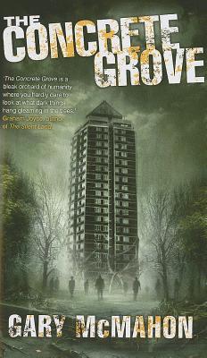 The Concrete Grove - McMahon, Gary