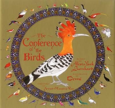 The Conference of the Birds - Lumbard, Alexis York (Retold by)