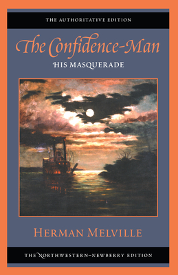 The Confidence-Man: His Masquerade: The Authoritative Edition - Melville, Herman