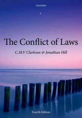 The Conflict of Laws - Clarkson, Cmv, and Hill, Jonathan