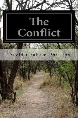 The Conflict - Phillips, David Graham