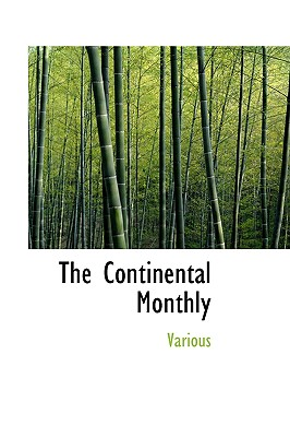 The Continental Monthly - Various