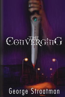 The Converging - Straatman, George