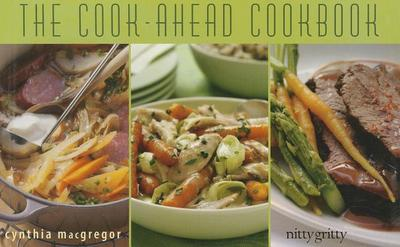 The Cook-Ahead Cookbook - MacGregor, Cynthia
