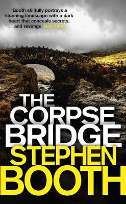 The Corpse Bridge - Booth, Stephen