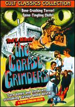 The Corpse Grinders - Ted V. Mikels