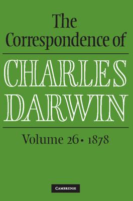 The Correspondence of Charles Darwin - Darwin, Charles, and Burkhardt, Frederick (Editor), and Secord, James a (Editor)