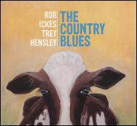 The Country Blues - Rob Ickes / Trey Hensley