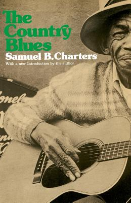 The Country Blues - Charters, Samuel B