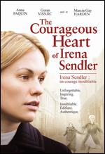 The Courageous Heart of Irena Sendler - John Kent Harrison