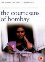 The Courtesans of Bombay - Ismail Merchant; James Ivory; Ruth Prawer Jhabvala