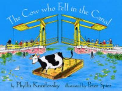 The Cow Who Fell in the Canal - Krasilovsky, Phyllis